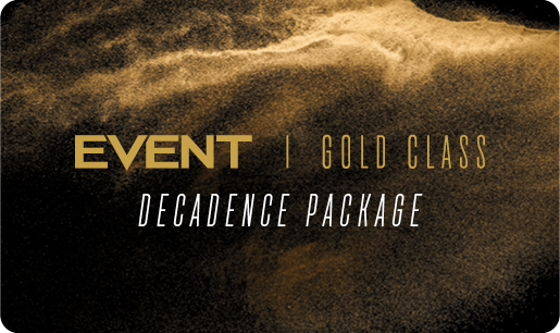 Gold Class 'Decadence' Package