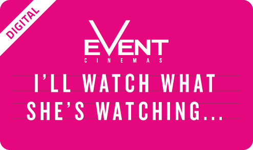 'I'll Watch What She's Watching' eGift Card
