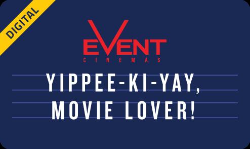 'Yippee-Ki-Yay, Movie Lover!' eGift Card