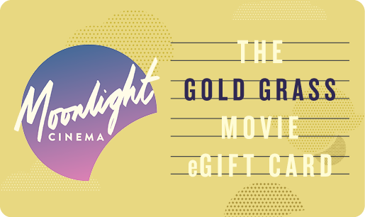 Moonlight Cinema Gold Grass eGift Card