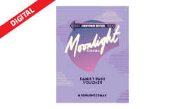 Moonlight Family Pass eVoucher