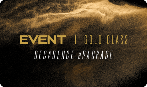Gold Class 'Decadence' ePackage