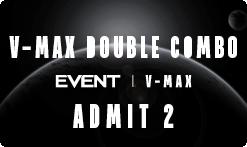 V-Max Double Combo