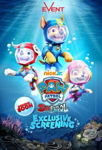 Nick Jrs PAW PATROL Sea Patrol Event Cinemas
